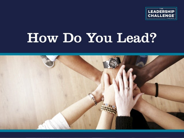 How Do You Lead?