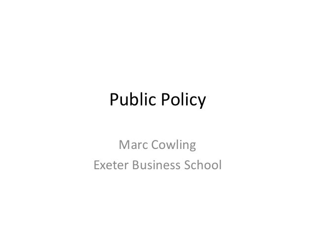 Public Policy Marc Cowling Exeter Business School