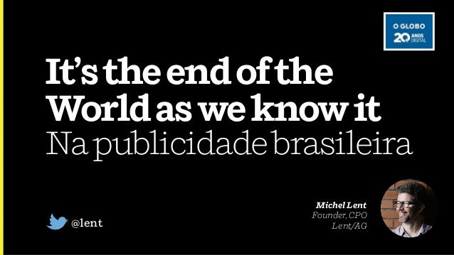 It'stheendofthe Worldasweknowit