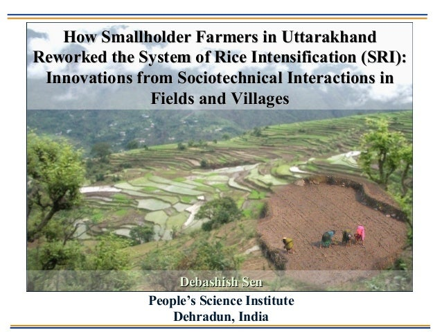 People's Science Institute Dehradun, India How Smallholder Farmers in UttarakhandHow Smallholder Farmers in Uttarakhand Re...