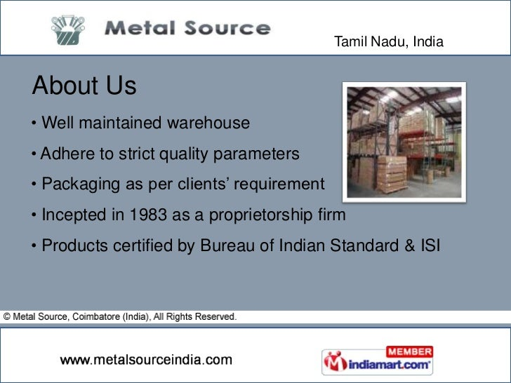 Tamil Nadu, India<br />About Us<br /><ul><li> Well maintained warehouse