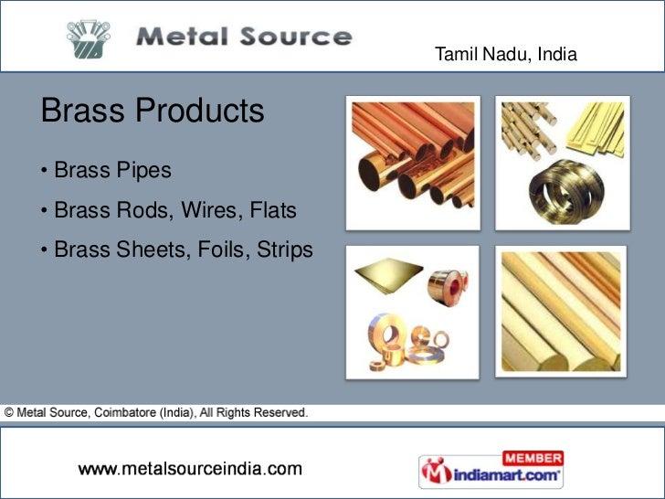 Products certified by Bureau of Indian Standard & ISI</li></li></ul><li>Tamil Nadu, India<br />Why Us?<br /><ul><li> Rich...