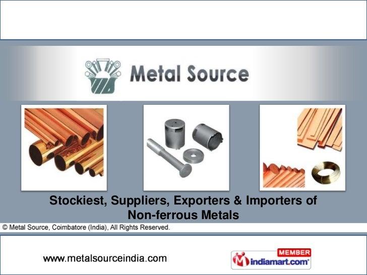Stockiest, Suppliers, Exporters & Importers of             Non-ferrous Metals