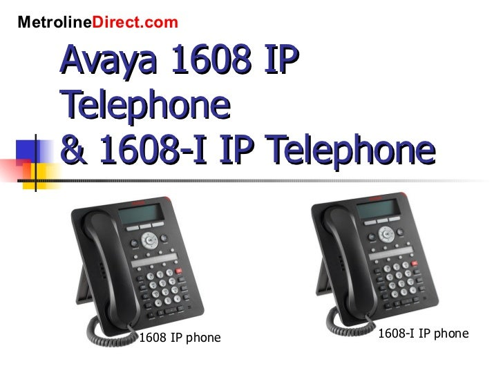 Avaya 1608 ip phone manual.