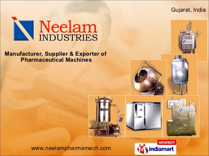 Gujarat, India  Manufacturer, Supplier & Exporter of  Pharmaceutical Machines