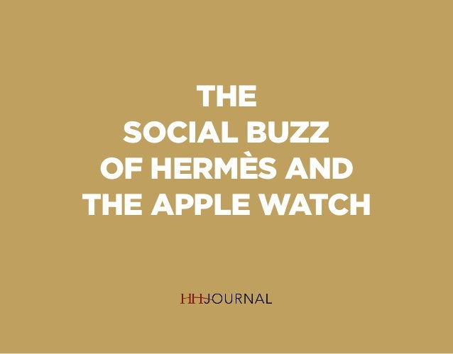 THE SOCIAL BUZZ OF HERMÈS AND THE APPLE WATCH