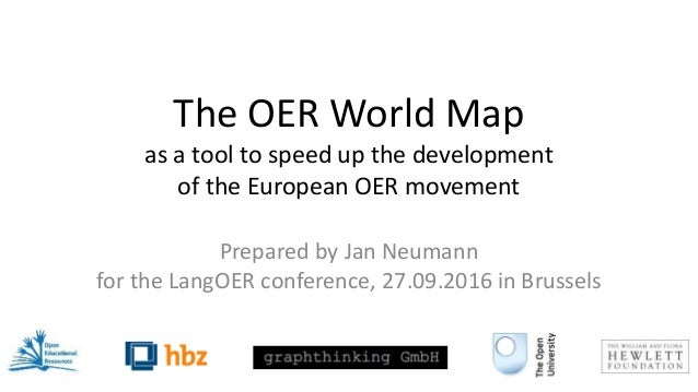 The OER World Map as a tool to speed up the development of the European OER movement Prepared by Jan Neumann for the LangO...
