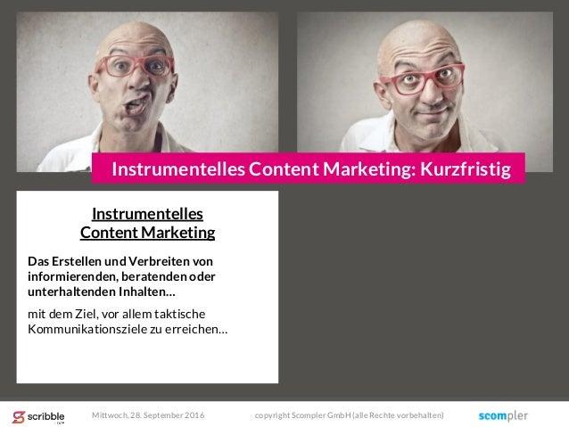 Instrumentelles Content Marketing Das Erstellen und Verbreiten von informierenden, beratenden oder unterhaltenden Inhalten...