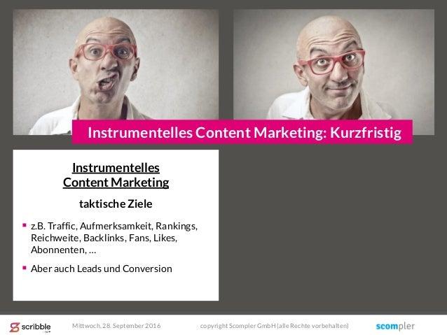 Instrumentelles Content Marketing taktische Ziele  z.B. Traffic, Aufmerksamkeit, Rankings, Reichweite, Backlinks, Fans, L...