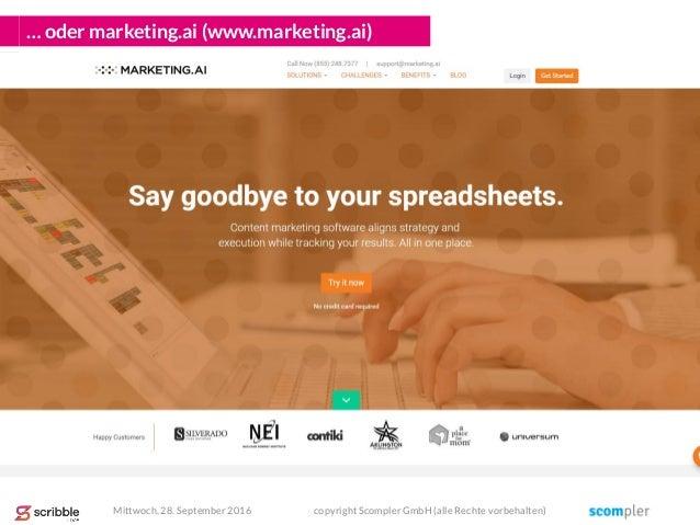 … oder marketing.ai (www.marketing.ai) Mittwoch, 28. September 2016 copyright Scompler GmbH (alle Rechte vorbehalten)