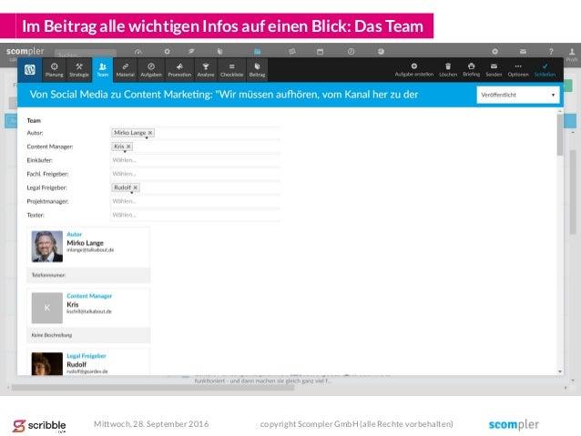 Im Beitrag alle wichtigen Infos auf einen Blick: Das Team Mittwoch, 28. September 2016 copyright Scompler GmbH (alle Recht...