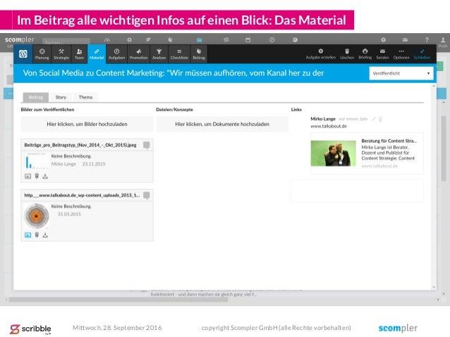 Im Beitrag alle wichtigen Infos auf einen Blick: Das Material Mittwoch, 28. September 2016 copyright Scompler GmbH (alle R...