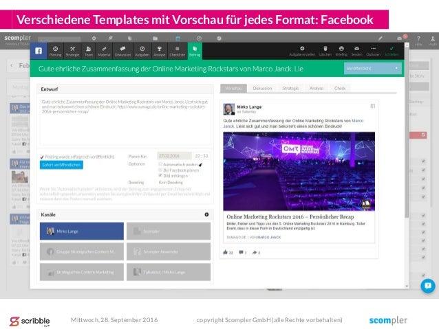Verschiedene Templates mit Vorschau für jedes Format: Facebook Mittwoch, 28. September 2016 copyright Scompler GmbH (alle ...