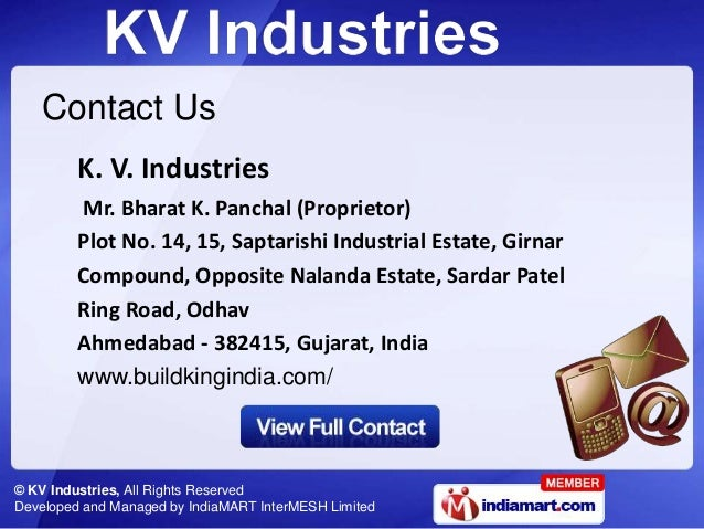© KV Industries, All Rights Reserved Developed and Managed by IndiaMART InterMESH Limited Contact Us K. V. Industries Mr. ...