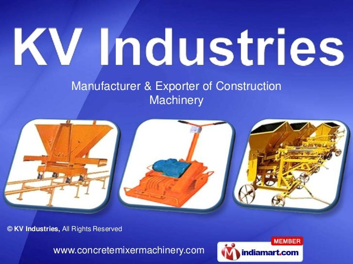 Manufacturer & Exporter of Construction                                  Machinery© KV Industries, All Rights Reserved    ...