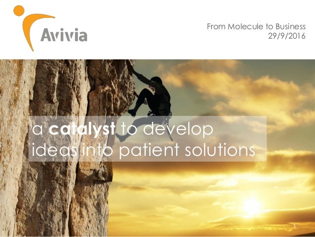 http://www.motaen.com/wallpapers/source/i d/29788 1 From Molecule to Business 29/9/2016 a catalyst to develop ideas into p...