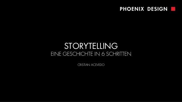 STORYTELLING EINE GESCHICHTE IN 6 SCHRITTEN CRISTIAN ACEVEDO