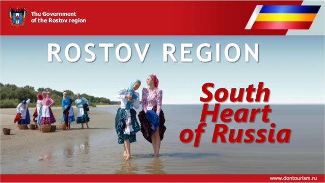 Rostov region - south Heart of Russia