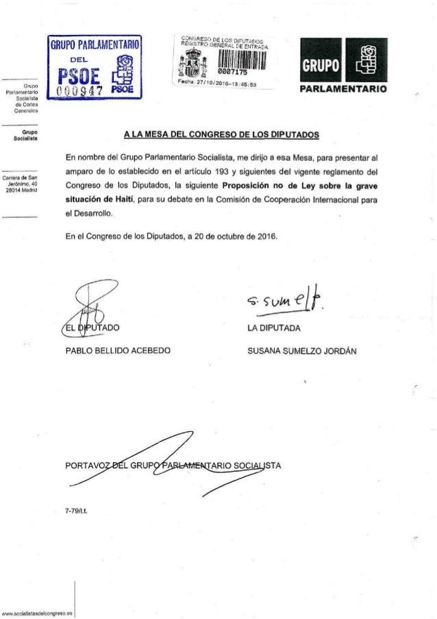 Grupo Parlamentario Socialista de Cortes Generales GRUPO PARLAMENTARIO 00947 « * REGISTRO GENERAL DE ENTRADA Fecha:27/10/2...
