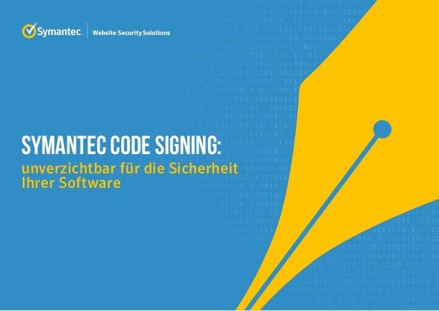 SYMANTEC CODE SIGNING: unverzichtbar für die Sicherheit Ihrer Software