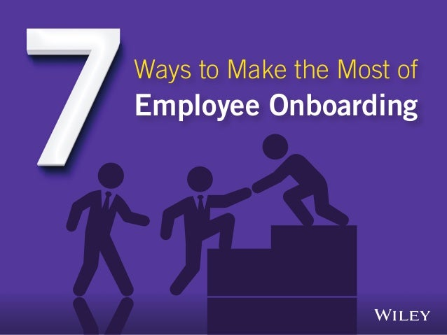 Ways to Make the Most of Employee Onboarding