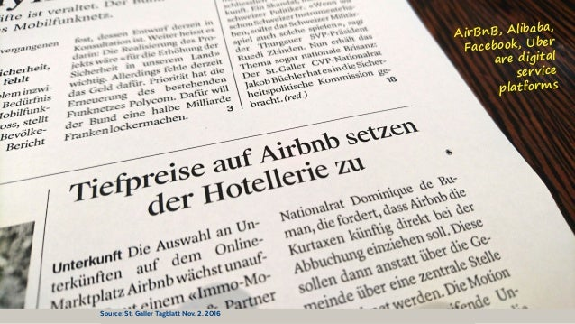 @BennoLoewenberg AirBnB, Alibaba, Facebook, Uber are digital service platforms Source: St. Galler Tagblatt Nov. 2. 2016