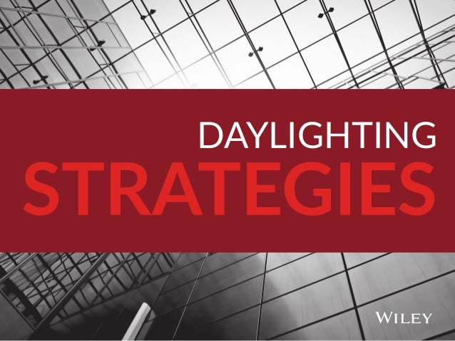 DAYLIGHTING STRATEGIES