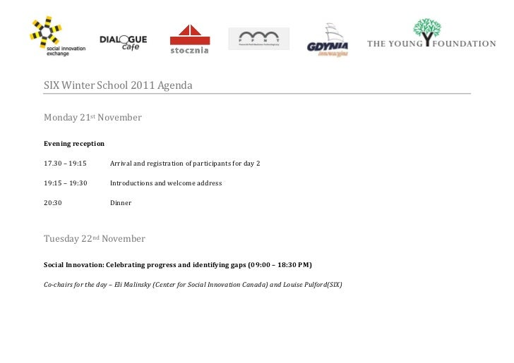 SIX Winter School 2011 AgendaMonday 21st NovemberEvening reception17.30 – 19:15        Arrival and registration of partici...