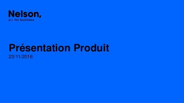 23/11/2016 Présentation Produit