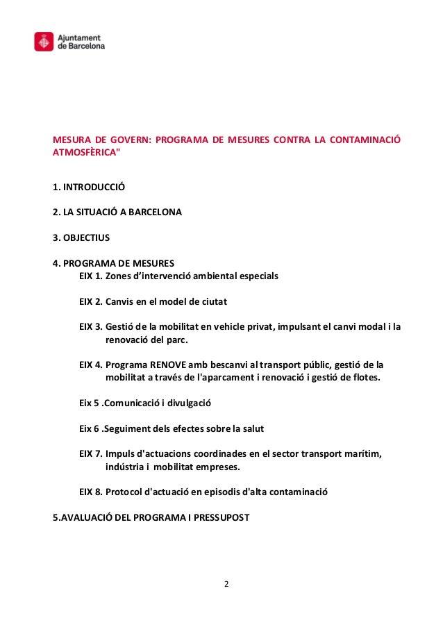 Mesura de Govern: Programa de mesures contra la contaminació atmosfèrica Slide 2
