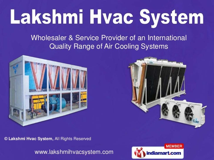 Wholesaler & Service Provider of an International                 Quality Range of Air Cooling Systems© Lakshmi Hvac Syste...