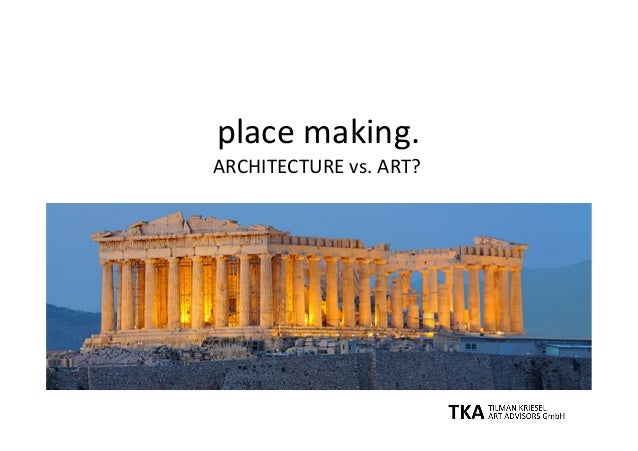 placemaking. ARCHITECTUREvs.ART?
