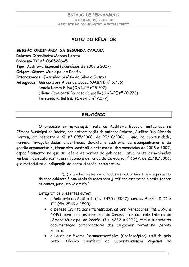 ESTADO DE PERNAMBUCO TRIBUNAL DE CONTAS GABINETE DO CONSELHEIRO MARCOS LORETO VOTO DO RELATOR SESSÃO ORDINÁRIA DA SEGUNDA ...