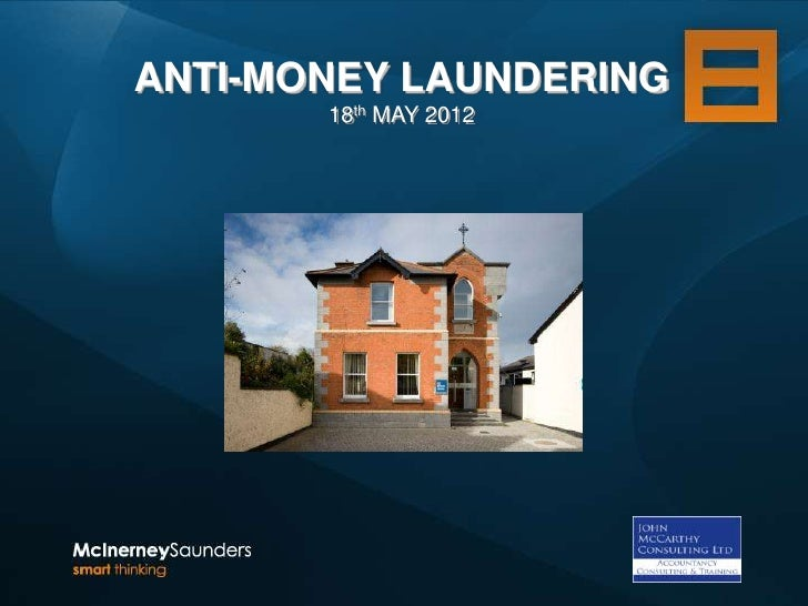 ANTI-MONEY LAUNDERING       18th MAY 2012