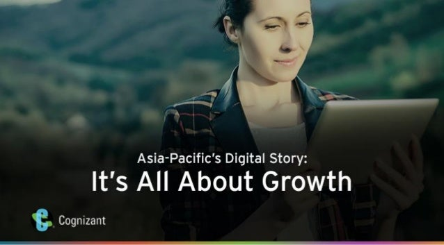 Asia-Pacific's Digital Story: It's All About Growth