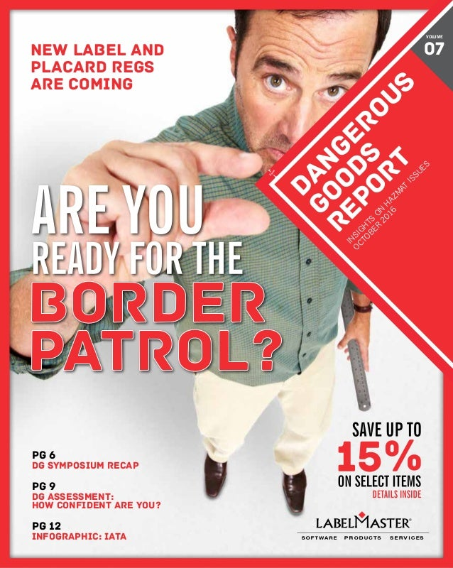 DANGEROUS GOODS REPORT 1 pg 12 Infographic: IATA pg 9 DG assessment: How confident are you? pg 6 DG Symposium recap DANGER...