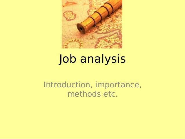 Job analysis Introduction, importance, methods etc.