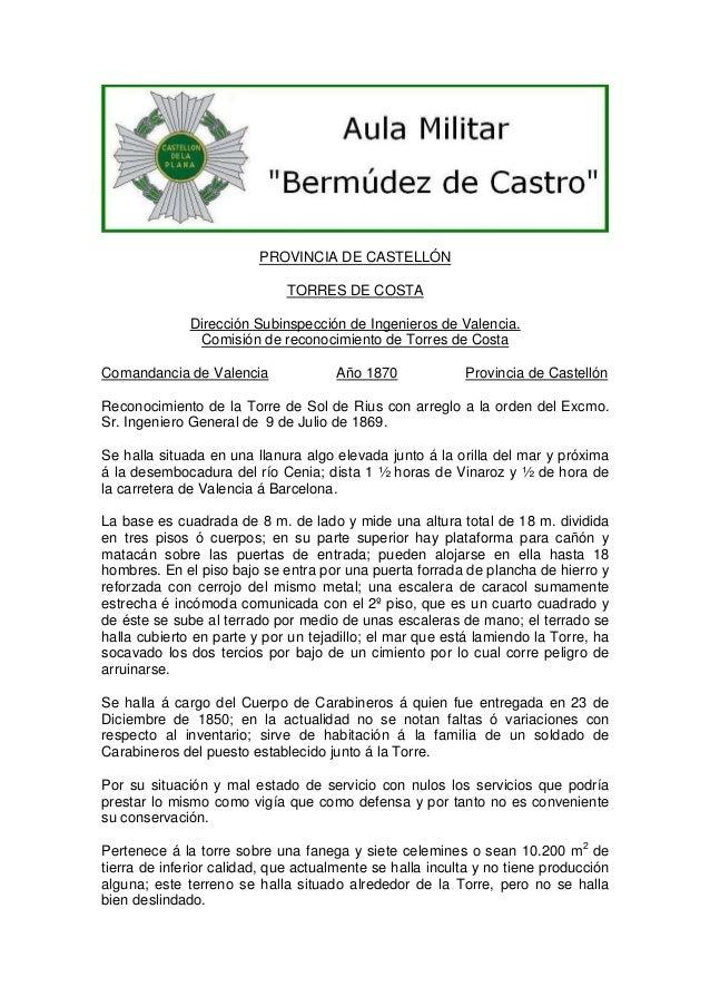 PROVINCIA DE CASTELLÓN TORRES DE COSTA Dirección Subinspección de Ingenieros de Valencia. Comisión de reconocimiento de To...