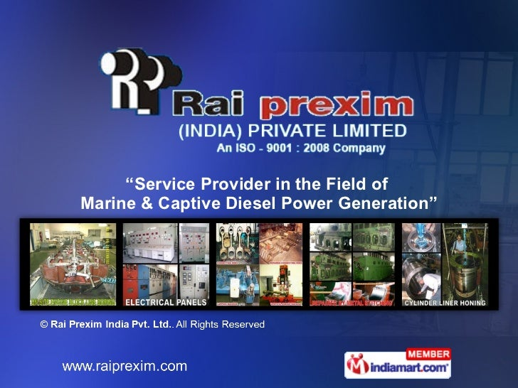 """"""" Service Provider in the Field of  Marine & Captive Diesel Power Generation"""""""