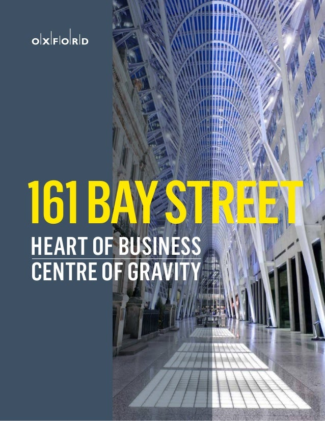 1 Centre of Gravity Heart of Business 161BayStreet