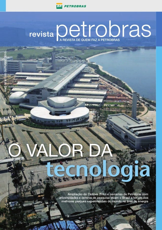 Os broches com a logomarca da Petrobras foram criados em 1964 para homenagear os primeiros empregados que com- pletaram de...