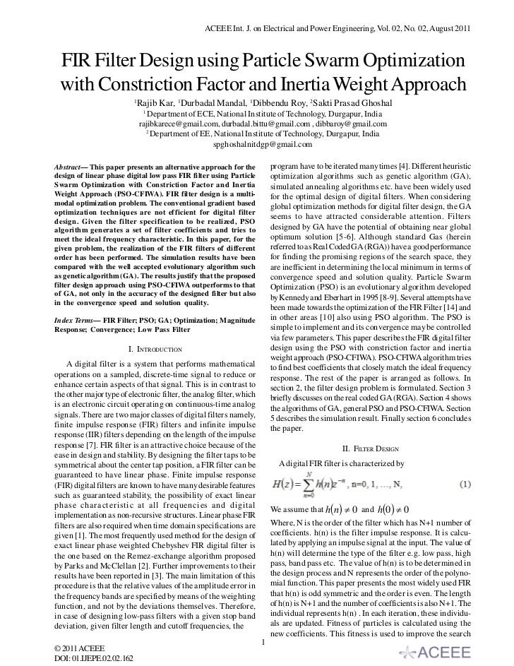 ACEEE Int. J. on Electrical and Power Engineering, Vol. 02, No. 02, August 2011 FIR Filter Design using Particle Swarm Opt...