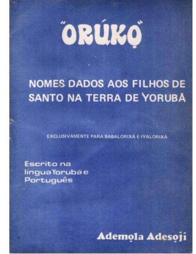162392616 61960977-orunko-nomes-dados-aos-filhos-de-santo-na-terra-de-yoruba-ademola-adesoji
