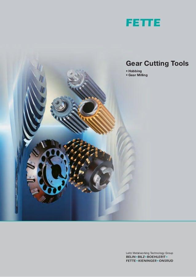 Leitz Metalworking Technology GroupPrintedinGermany,No.1624(04051DTP/GK)Gear Cutting Tools• Hobbing• Gear MillingGearCutti...