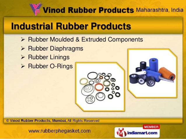 Industrial Rubber Products     Rubber Moulded & Extruded Components     Rubber Diaphragms     Rubber Linings     Rubbe...