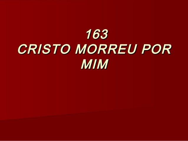 163163 CRISTO MORREU PORCRISTO MORREU POR MIMMIM