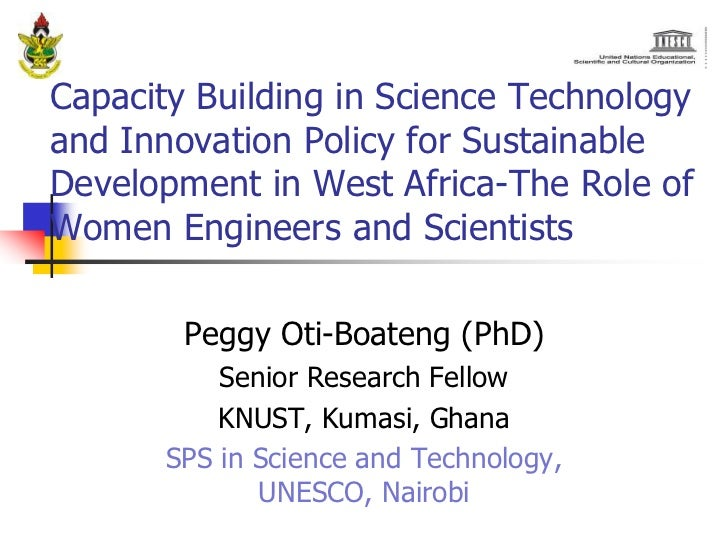 Capacity Building in Science Technologyand Innovation Policy for SustainableDevelopment in West Africa-The Role ofWomen En...