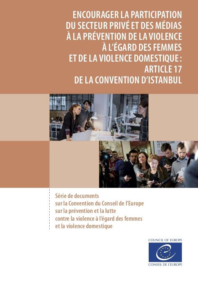 Série de documents sur la Convention du Conseil del'Europe sur la prévention et la lutte contre la violence à l'égard des...