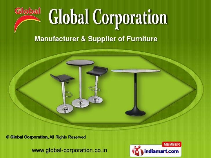 Manufacturer & Supplier of Furniture