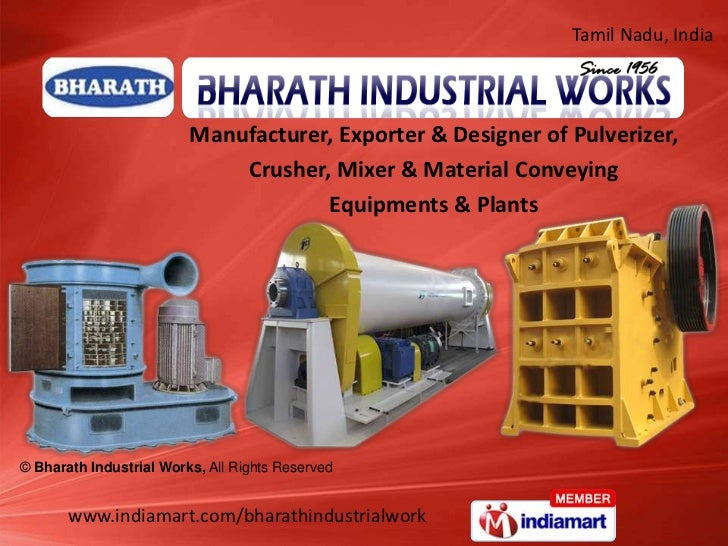 Tamil Nadu, India                         Manufacturer, Exporter & Designer of Pulverizer,                             Cru...